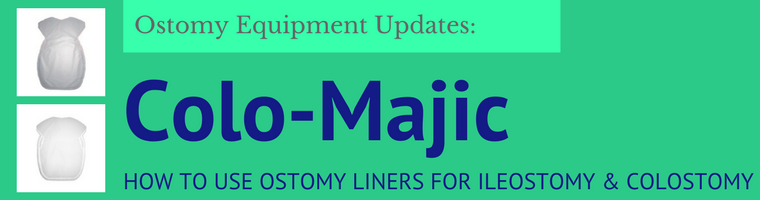 Colo-Majic Ostomy Liners for Ileostomy and Colostomy